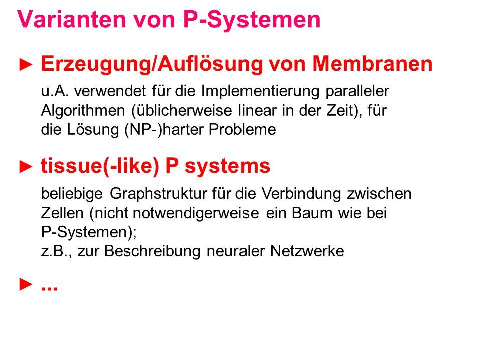 Varianten von P-Systemen