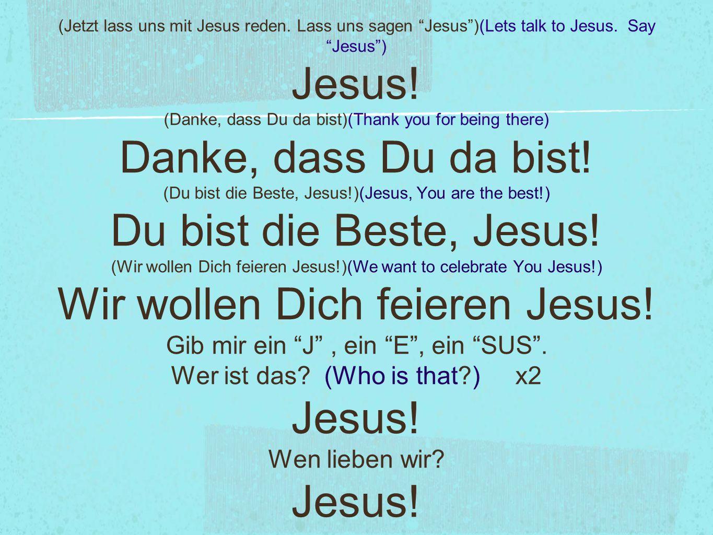 (Jetzt lass uns mit Jesus reden