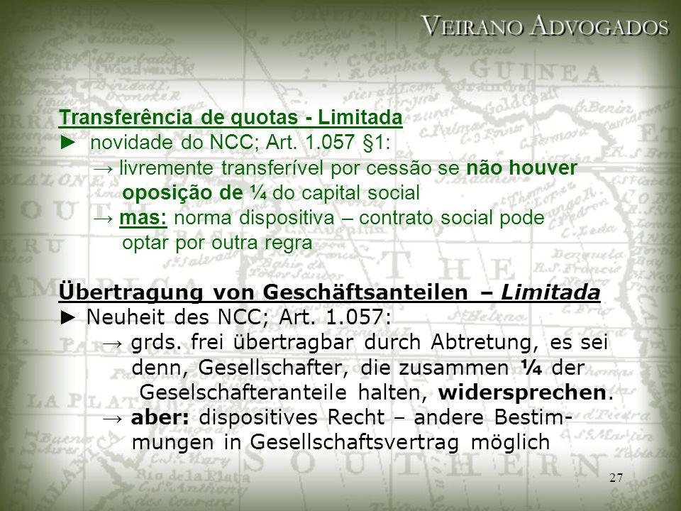 Transferência de quotas - Limitada ► novidade do NCC; Art. 1
