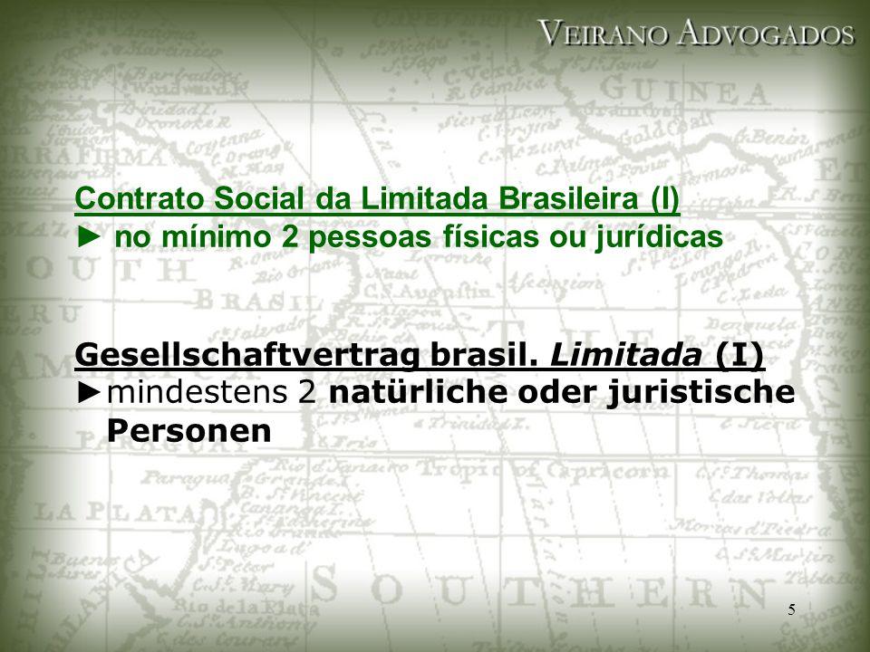 Contrato Social da Limitada Brasileira (I) ► no mínimo 2 pessoas físicas ou jurídicas Gesellschaftvertrag brasil.