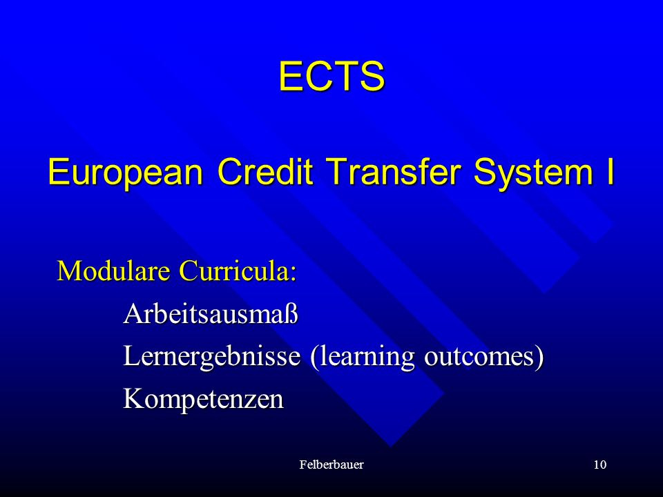 ECTS European Credit Transfer System I