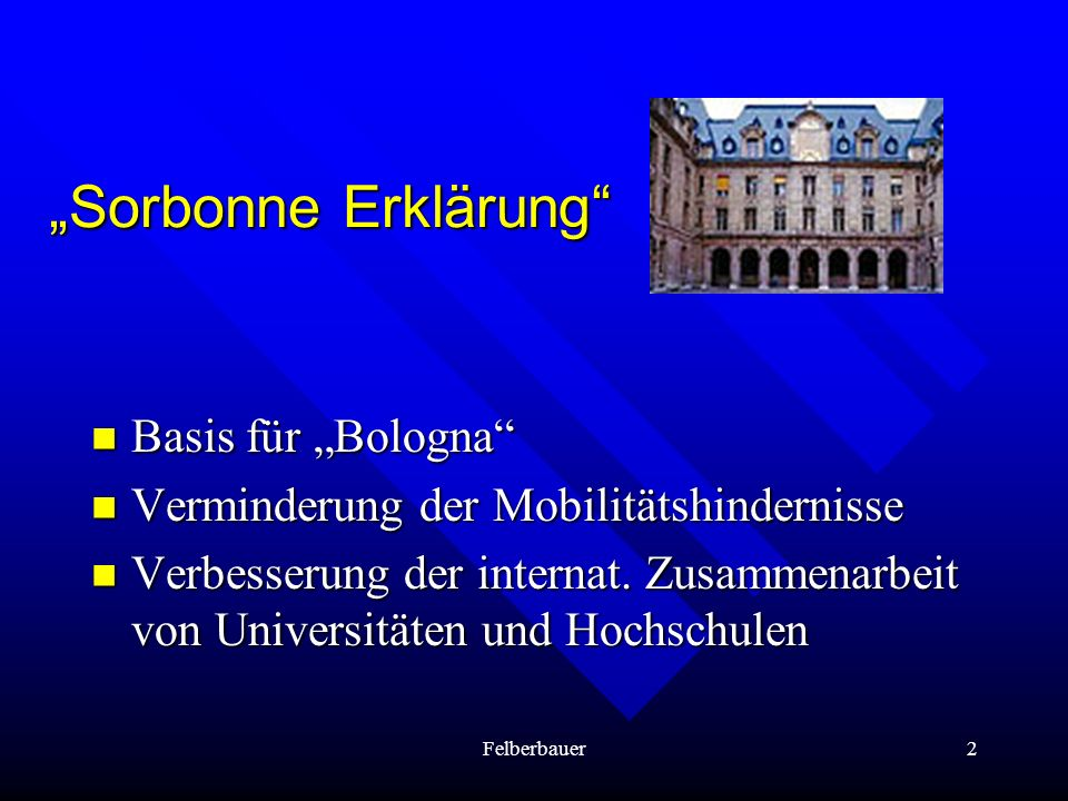 """Sorbonne Erklärung Basis für ""Bologna"