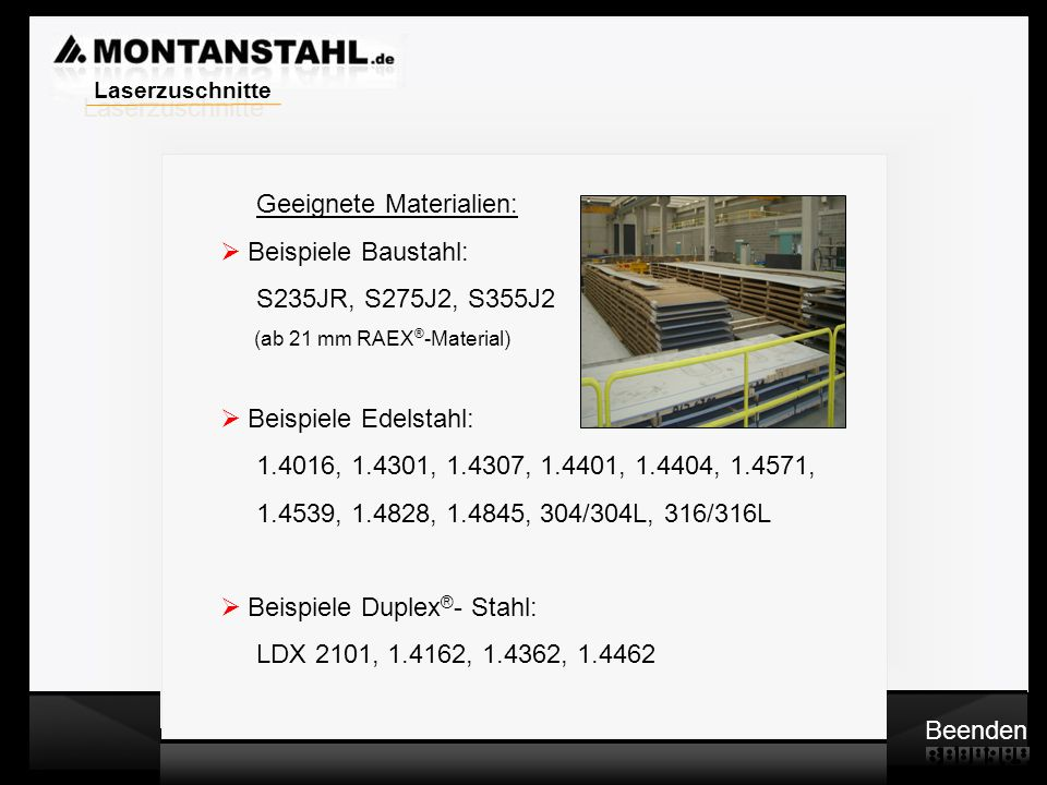 Geeignete Materialien: Beispiele Baustahl: S235JR, S275J2, S355J2
