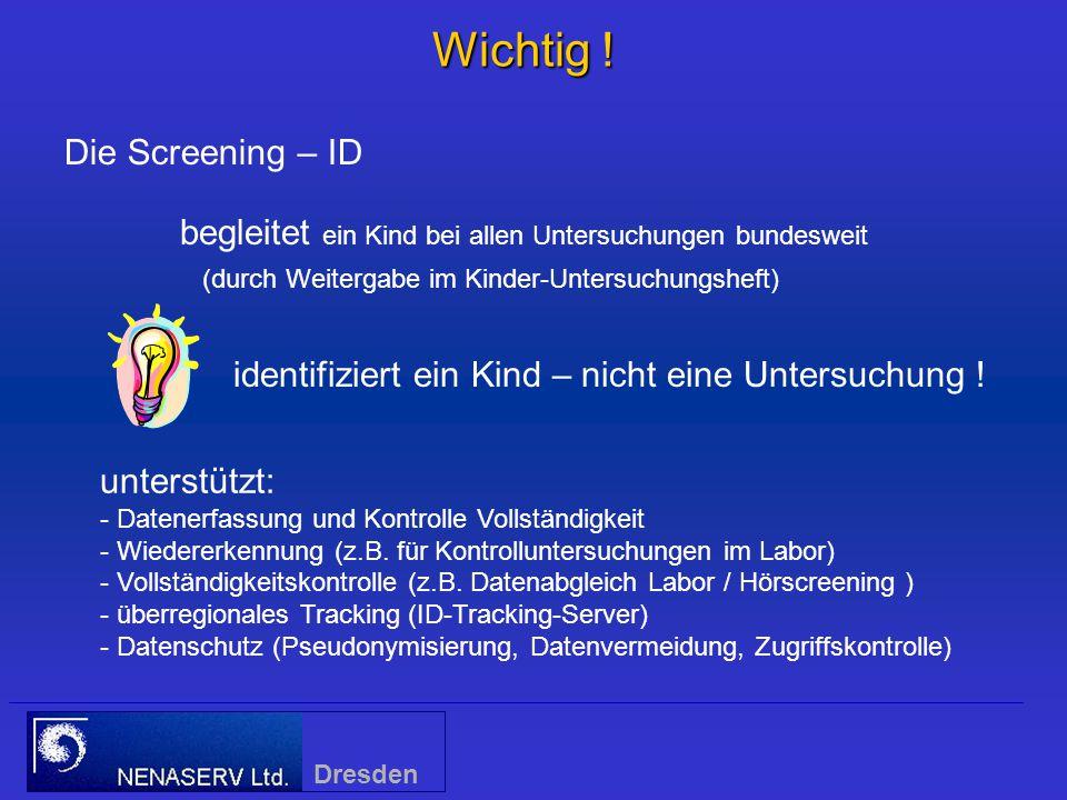 Wichtig ! Die Screening – ID