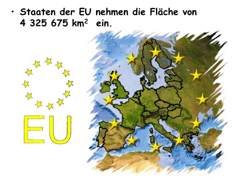 Staaten der EU nehmen die Fläche von 4 325 675 km2 ein.