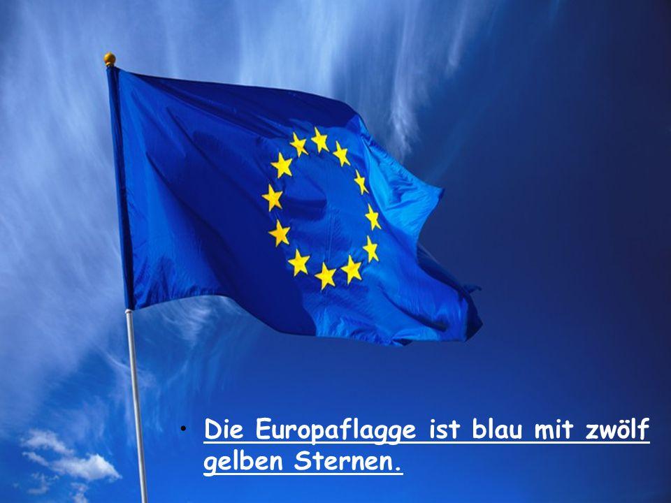 Die Europaflagge ist blau mit zwölf gelben Sternen.