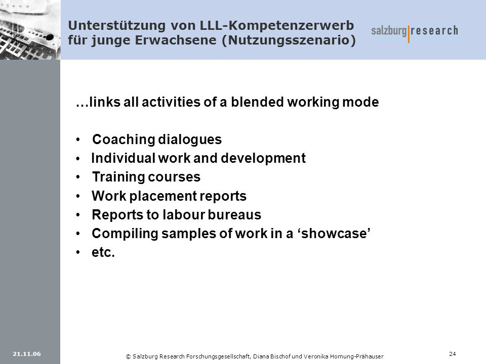 …links all activities of a blended working mode • • Coaching dialogues
