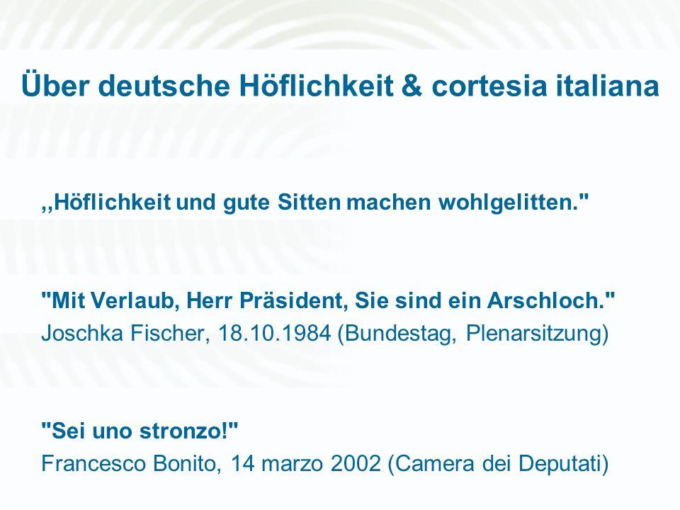 Über deutsche Höflichkeit & cortesia italiana