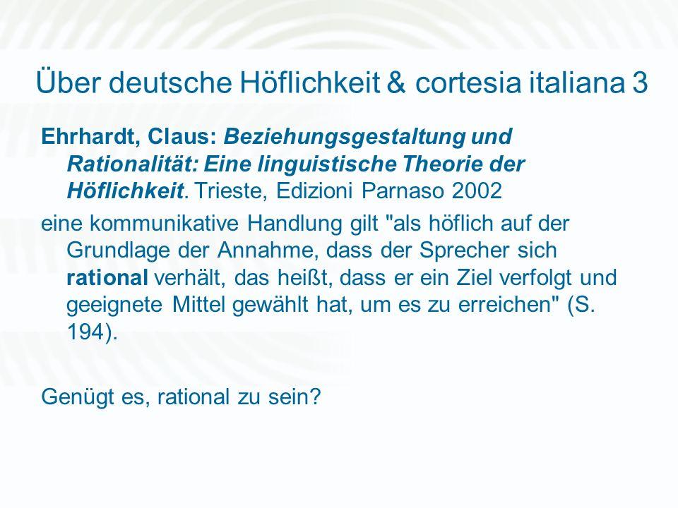 Über deutsche Höflichkeit & cortesia italiana 3
