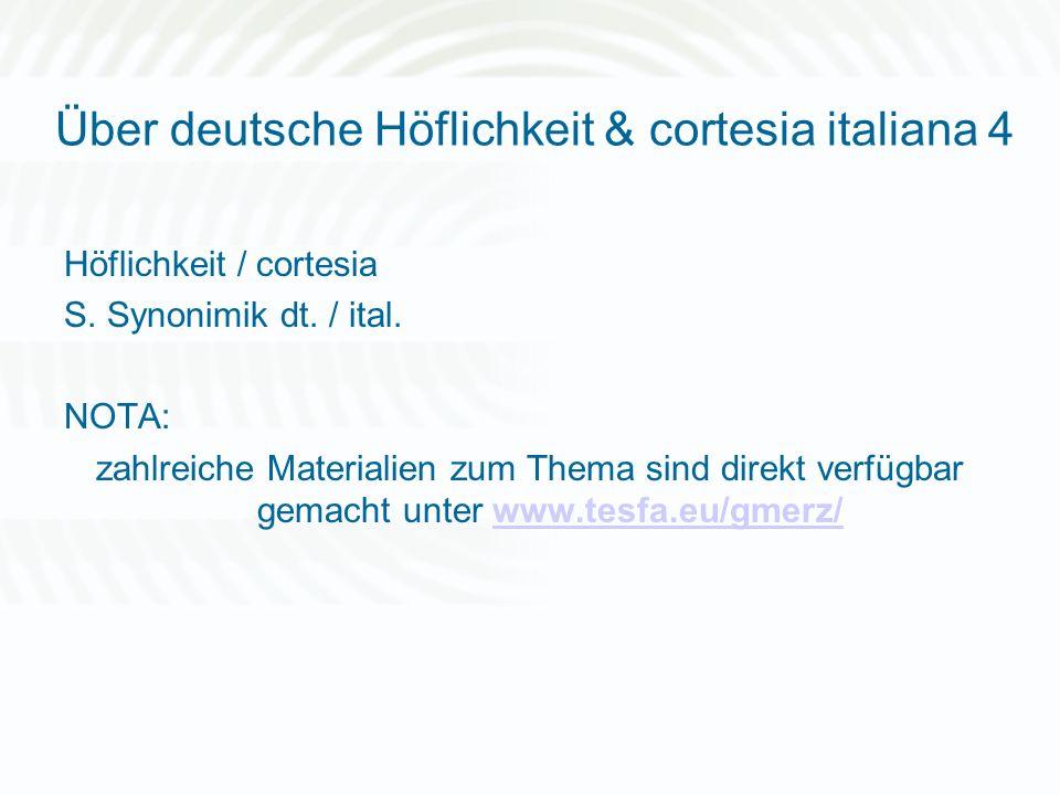 Über deutsche Höflichkeit & cortesia italiana 4