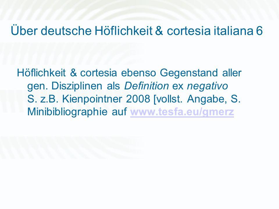 Über deutsche Höflichkeit & cortesia italiana 6