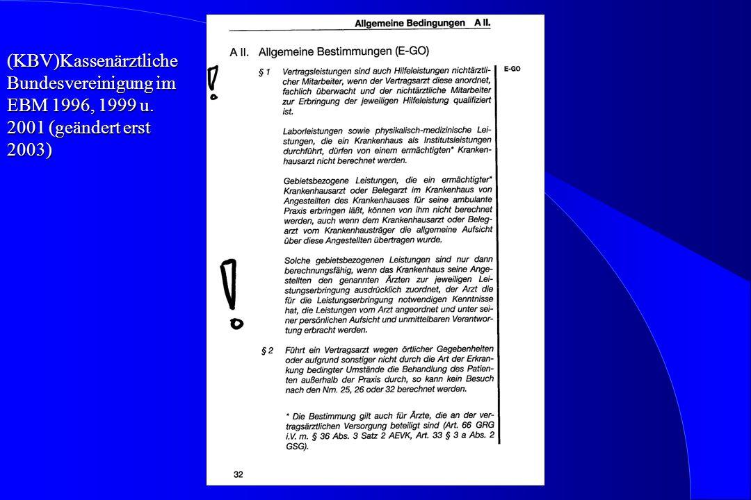 (KBV)Kassenärztliche Bundesvereinigung im EBM 1996, 1999 u