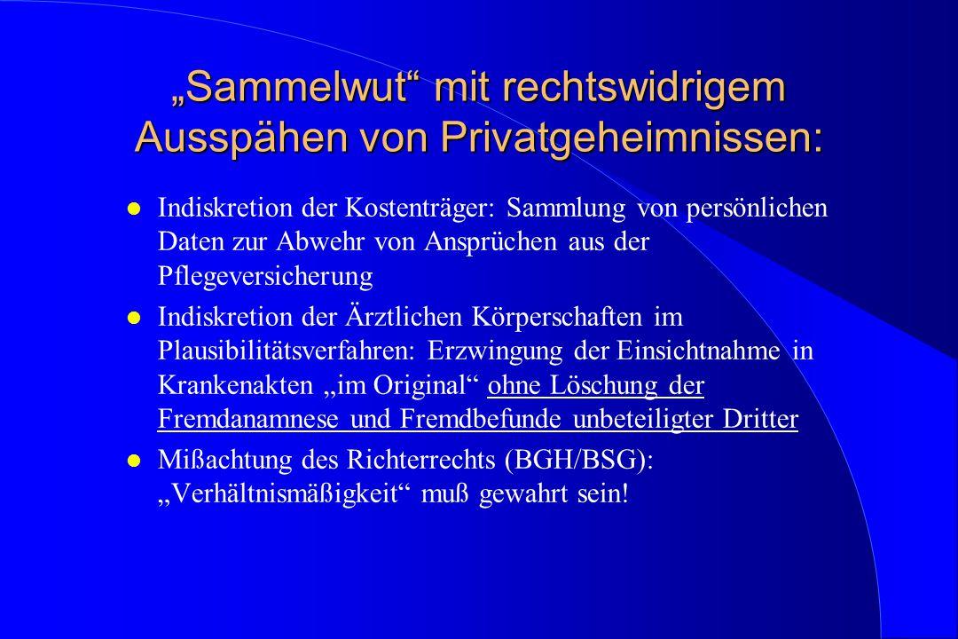 """""""Sammelwut mit rechtswidrigem Ausspähen von Privatgeheimnissen:"""