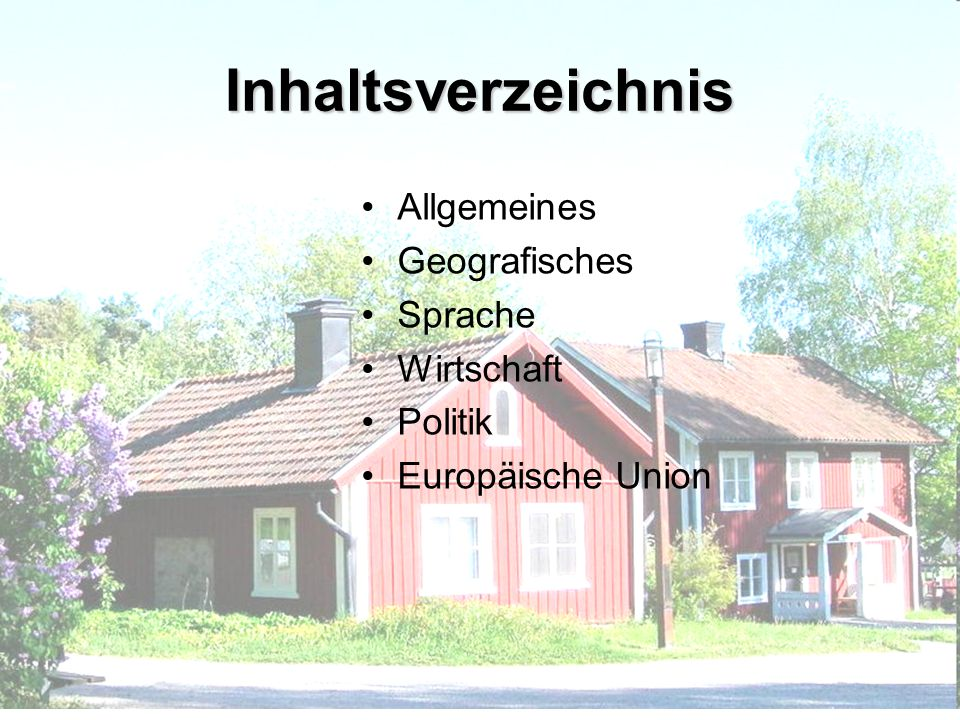 Inhaltsverzeichnis Allgemeines Geografisches Sprache Wirtschaft
