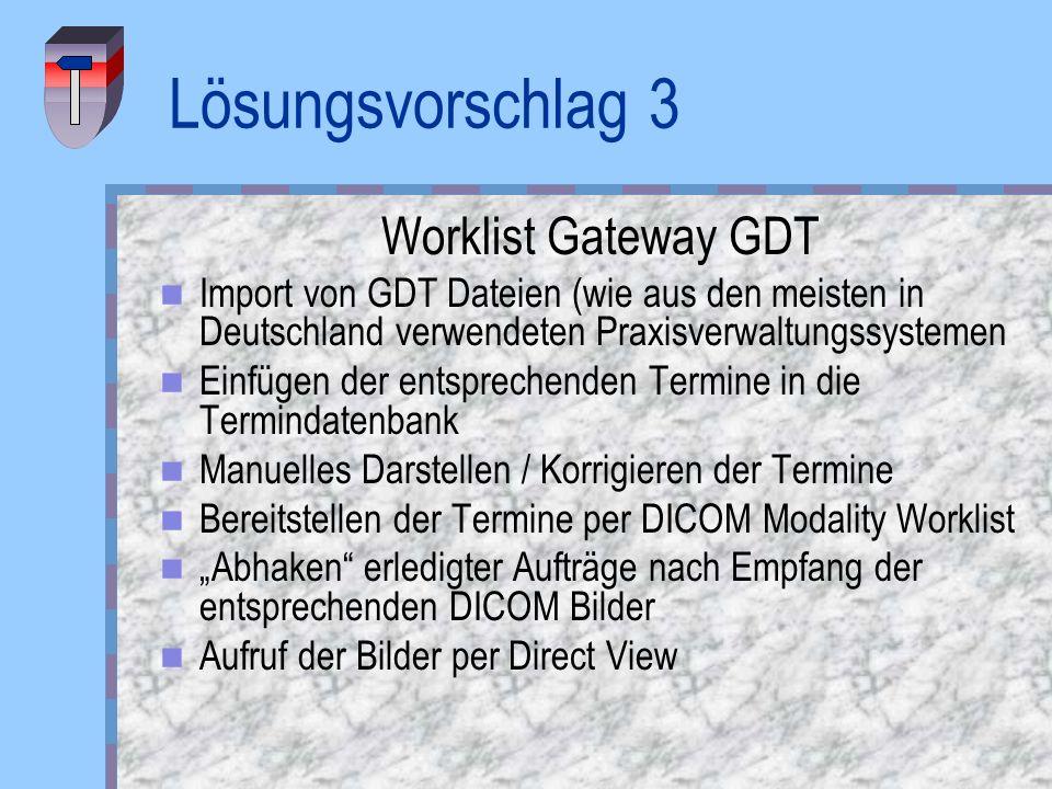 Lösungsvorschlag 3 Worklist Gateway GDT