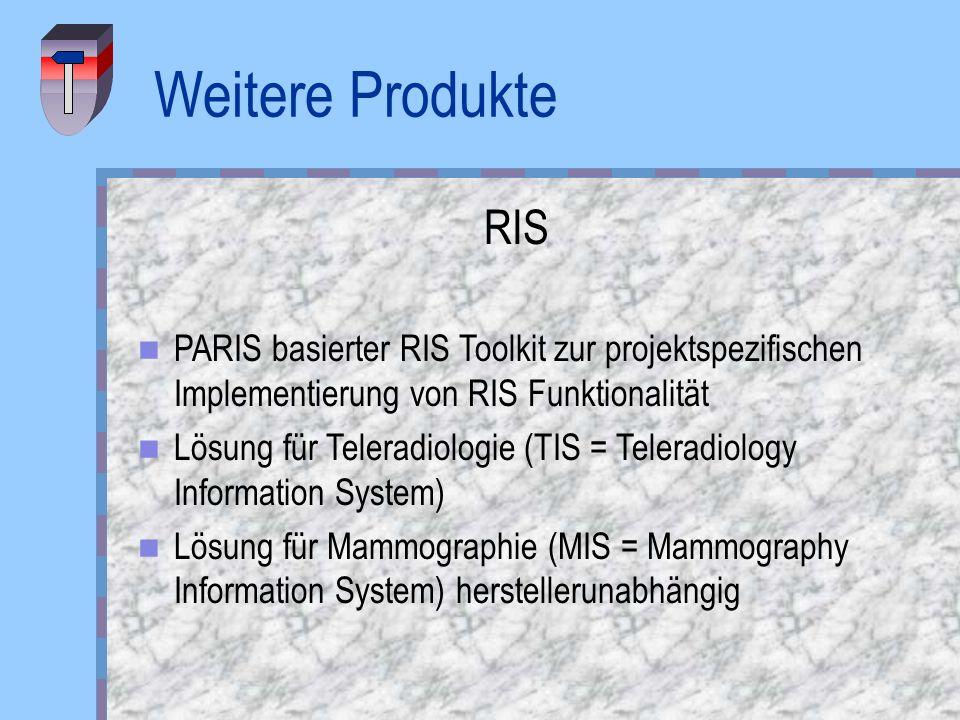 Weitere ProdukteRIS. PARIS basierter RIS Toolkit zur projektspezifischen Implementierung von RIS Funktionalität.