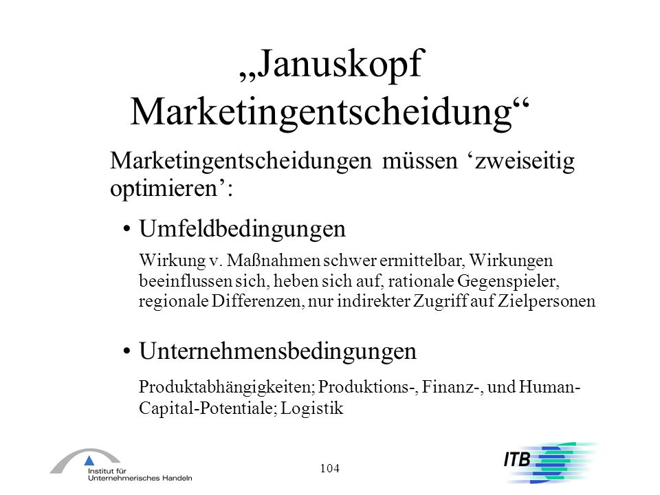 """Januskopf Marketingentscheidung"