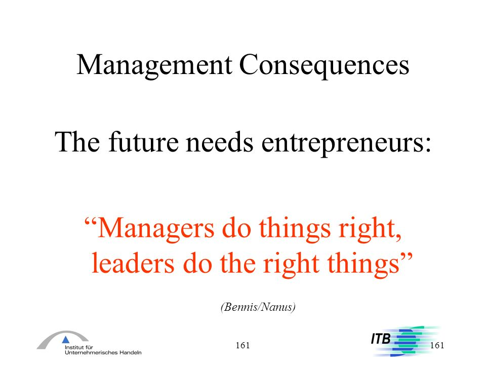 Management Consequences