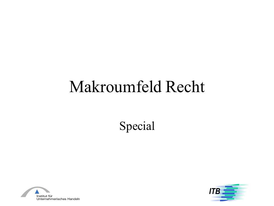 Makroumfeld Recht Special
