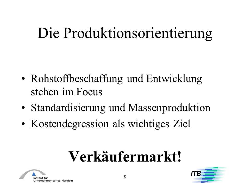 Die Produktionsorientierung