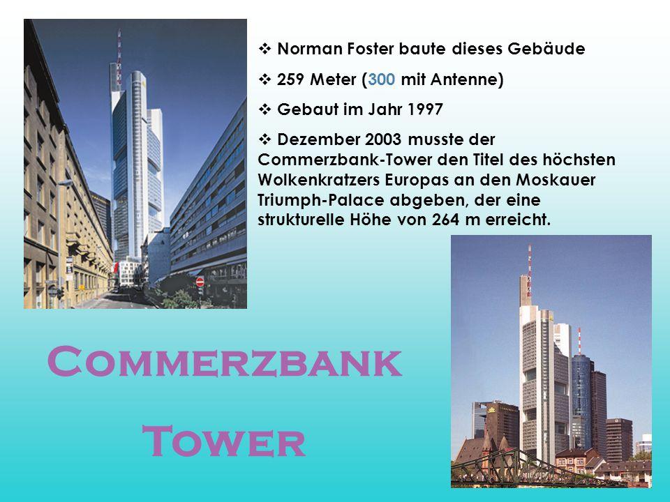 Commerzbank Tower Norman Foster baute dieses Gebäude