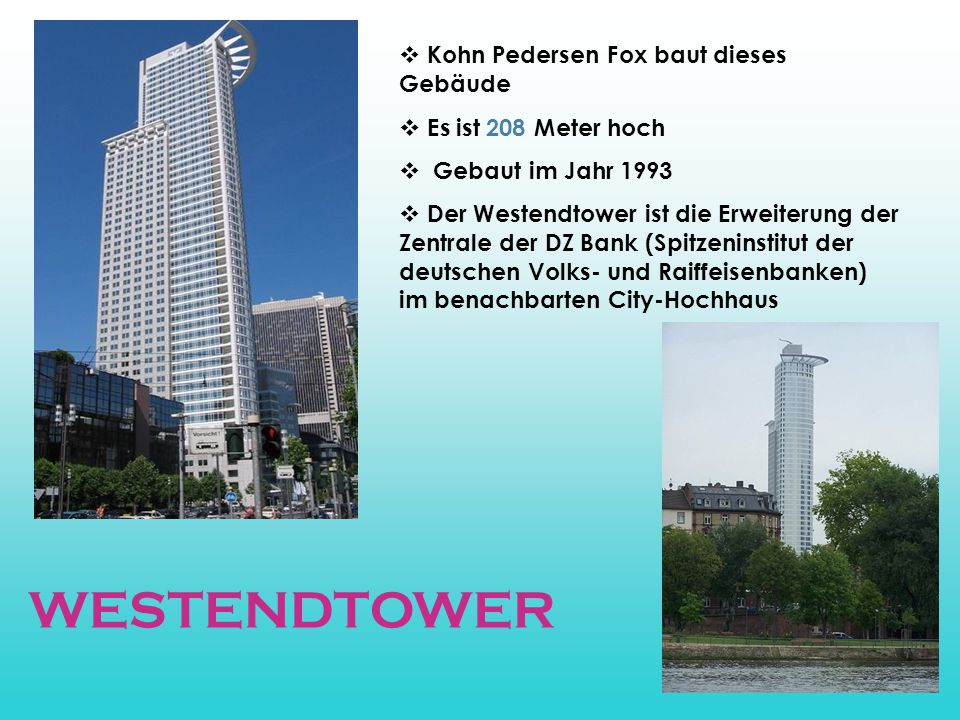 WESTENDTOWER Kohn Pedersen Fox baut dieses Gebäude