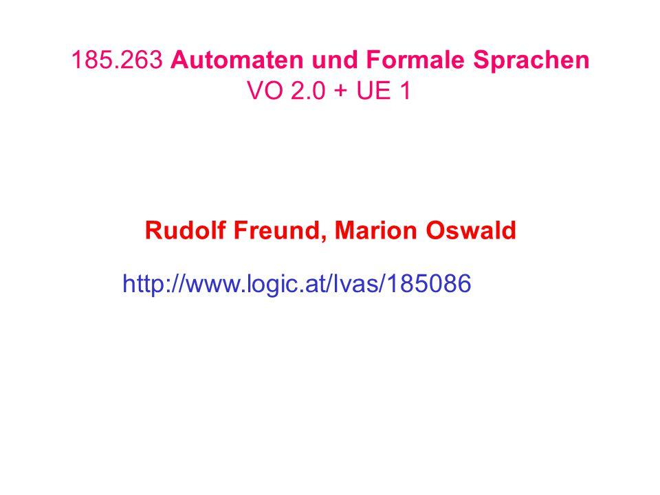 185.263 Automaten und Formale Sprachen VO 2.0 + UE 1