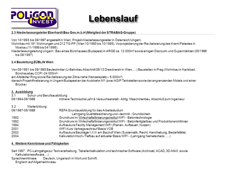 Lebenslauf 2.3 Niederlassungsleiter Eberhardt Bau Ges.m.b.H (Mietglied der STRABAG-Gruppe)