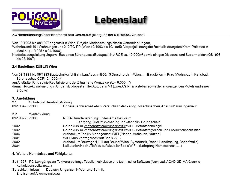 Lebenslauf2.3 Niederlassungsleiter Eberhardt Bau Ges.m.b.H (Mietglied der STRABAG-Gruppe)