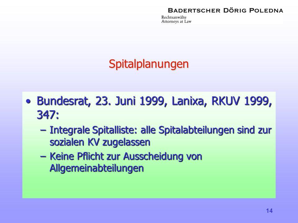 Bundesrat, 23. Juni 1999, Lanixa, RKUV 1999, 347: