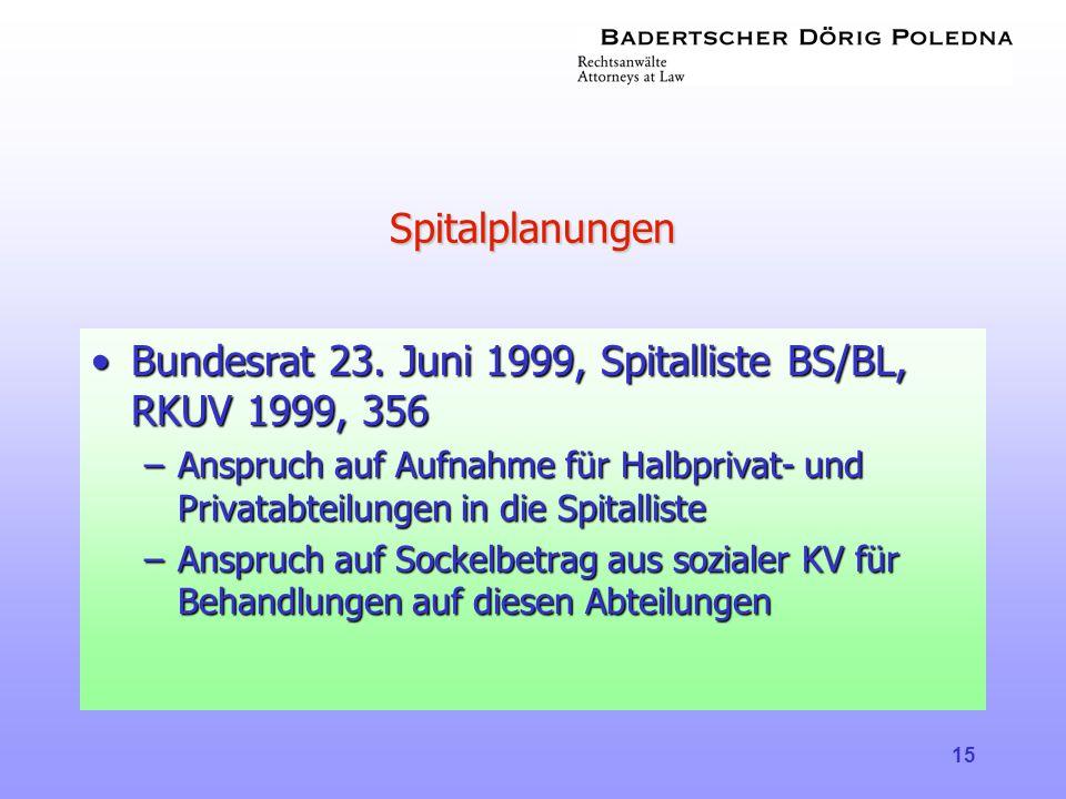 Bundesrat 23. Juni 1999, Spitalliste BS/BL, RKUV 1999, 356