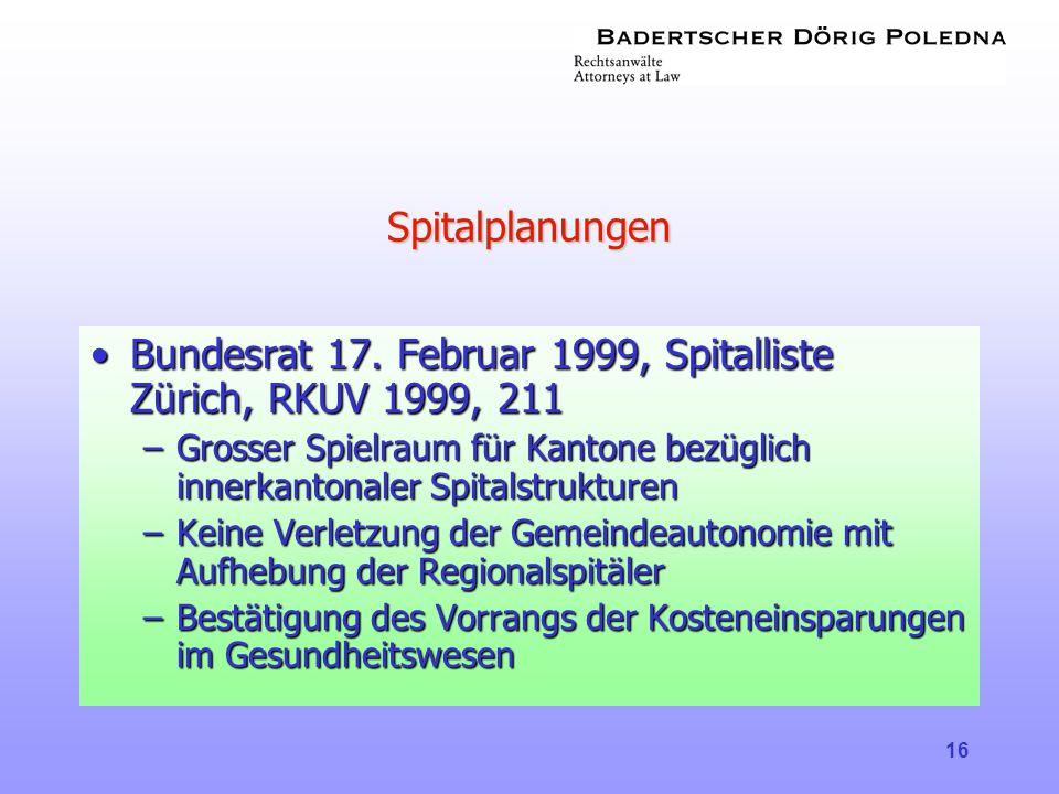 Bundesrat 17. Februar 1999, Spitalliste Zürich, RKUV 1999, 211