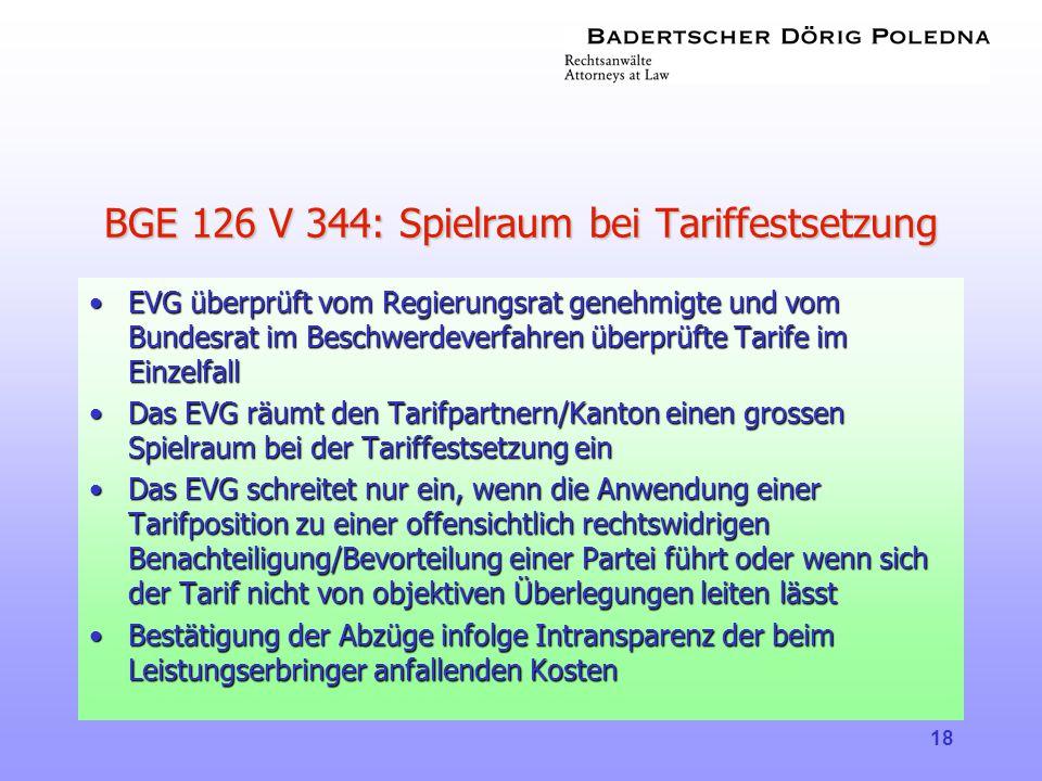 BGE 126 V 344: Spielraum bei Tariffestsetzung