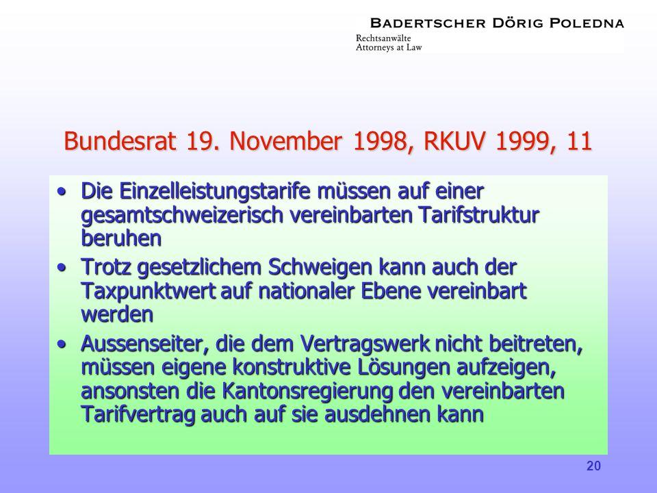 Bundesrat 19. November 1998, RKUV 1999, 11