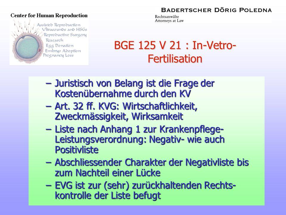 BGE 125 V 21 : In-Vetro-Fertilisation