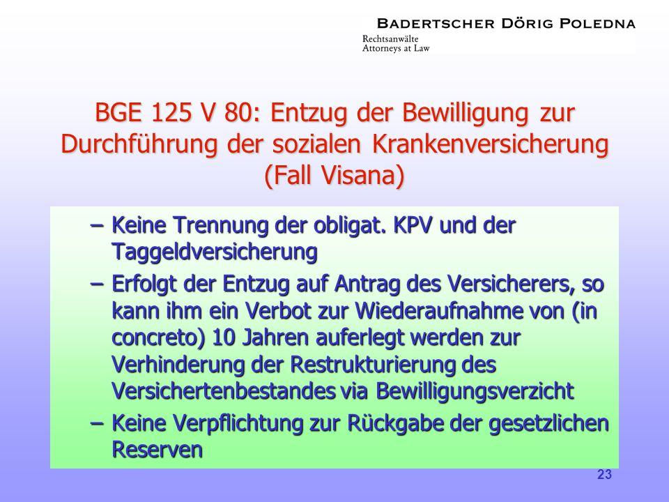 BGE 125 V 80: Entzug der Bewilligung zur Durchführung der sozialen Krankenversicherung (Fall Visana)