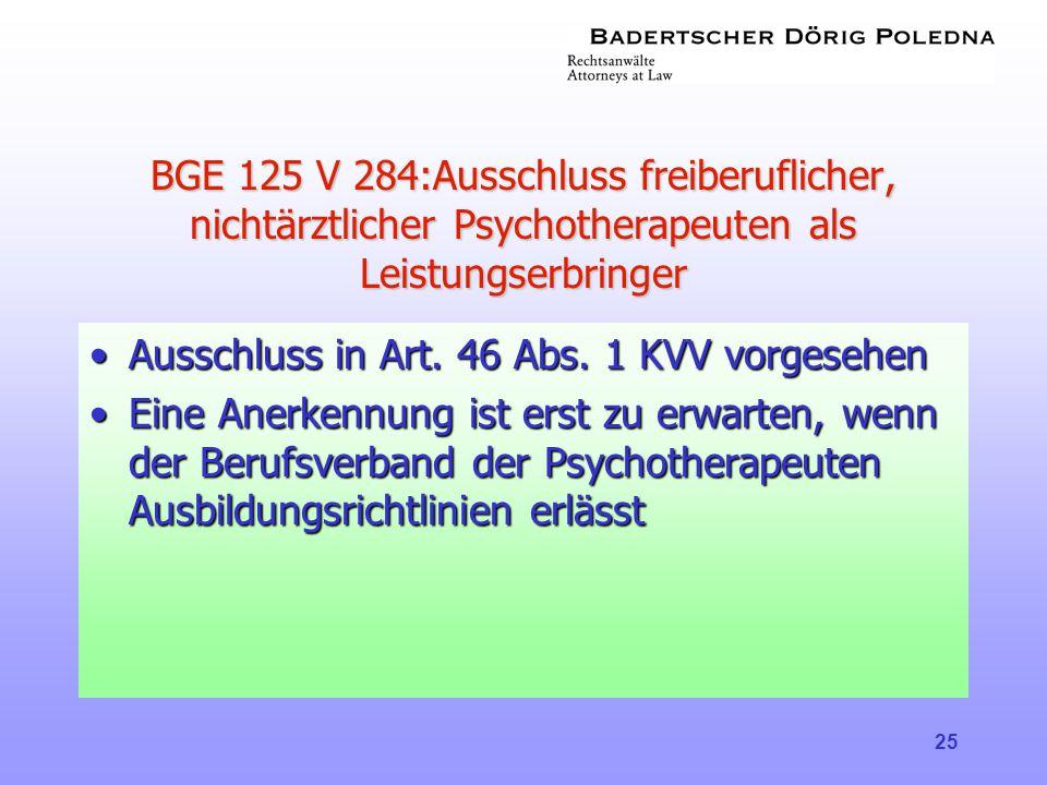 BGE 125 V 284:Ausschluss freiberuflicher, nichtärztlicher Psychotherapeuten als Leistungserbringer