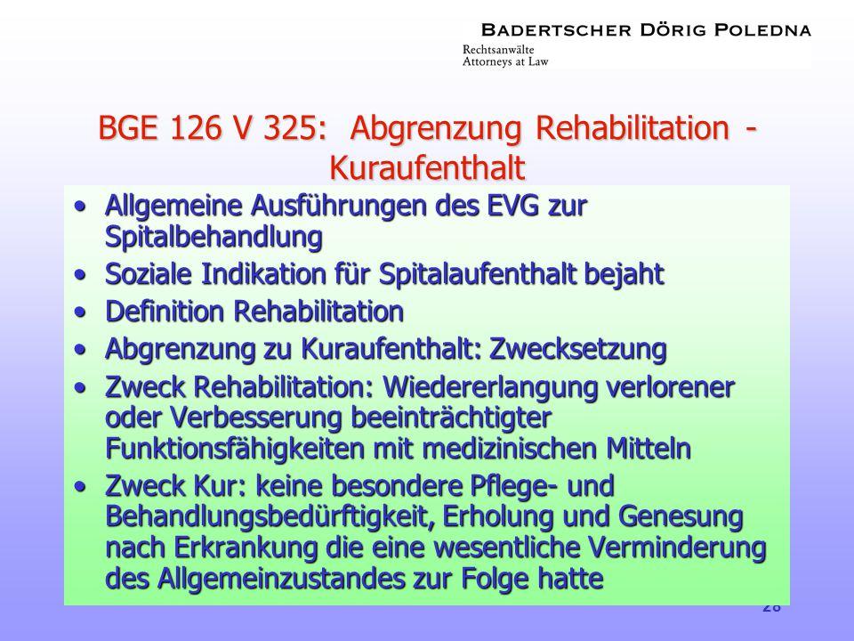 BGE 126 V 325: Abgrenzung Rehabilitation - Kuraufenthalt