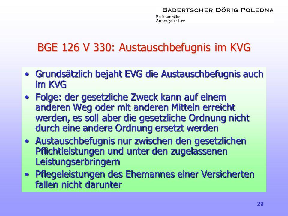 BGE 126 V 330: Austauschbefugnis im KVG