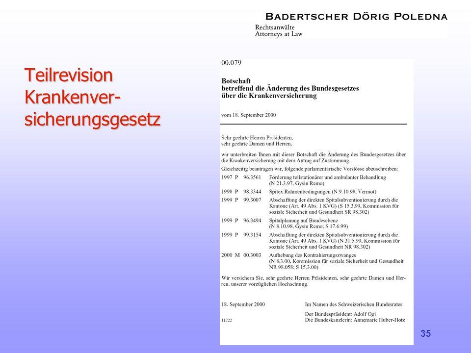 Teilrevision Krankenver-sicherungsgesetz