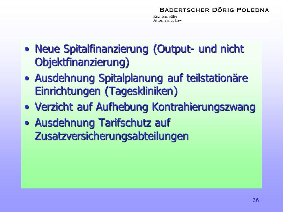 Neue Spitalfinanzierung (Output- und nicht Objektfinanzierung)
