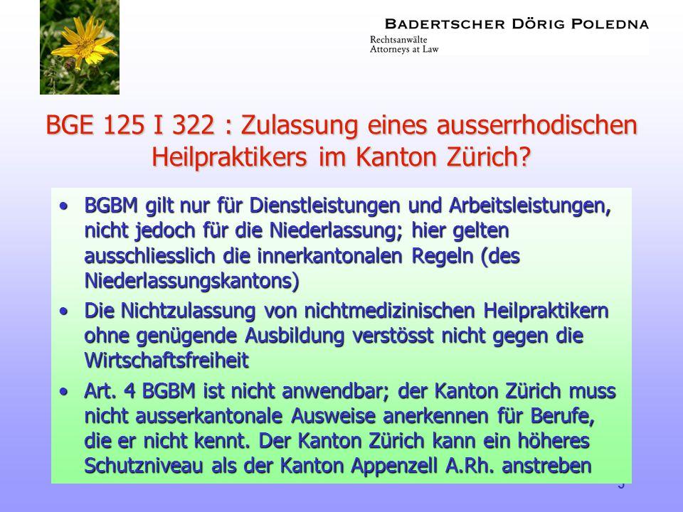 BGE 125 I 322 : Zulassung eines ausserrhodischen Heilpraktikers im Kanton Zürich
