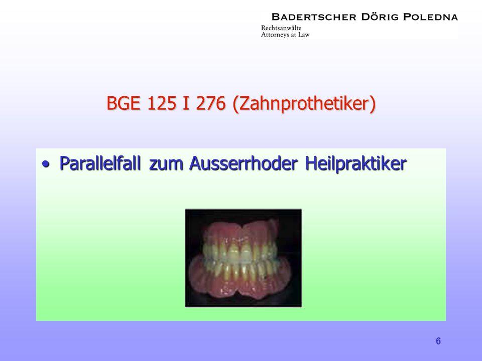 BGE 125 I 276 (Zahnprothetiker)