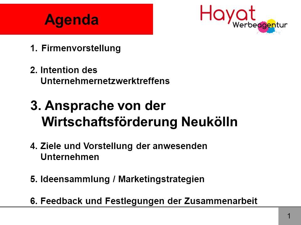 Agenda 3. Ansprache von der Wirtschaftsförderung Neukölln