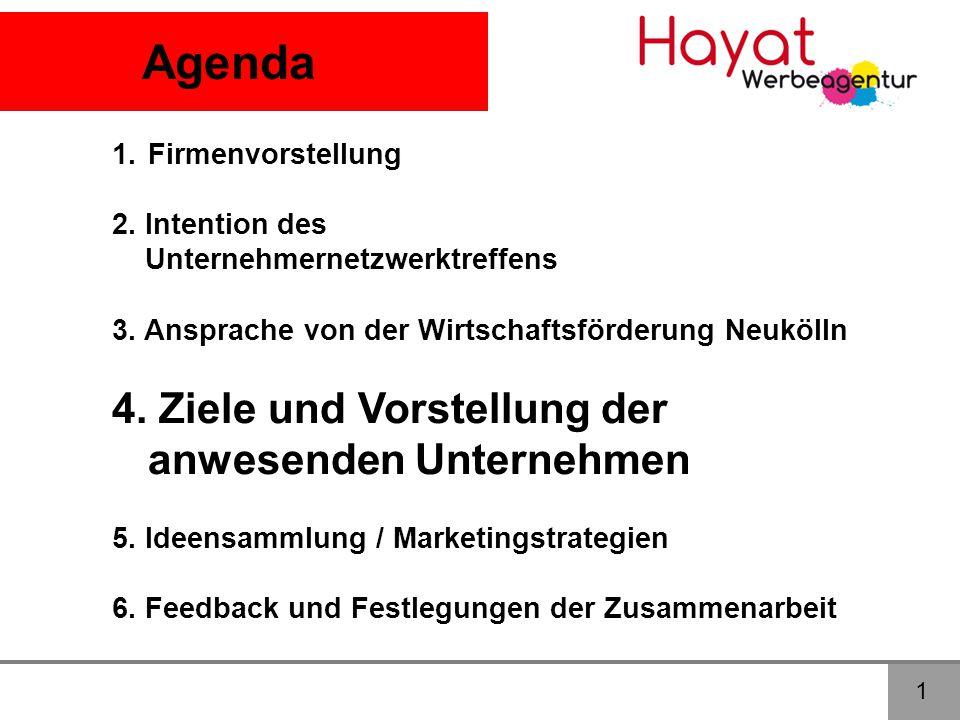 Agenda 4. Ziele und Vorstellung der anwesenden Unternehmen