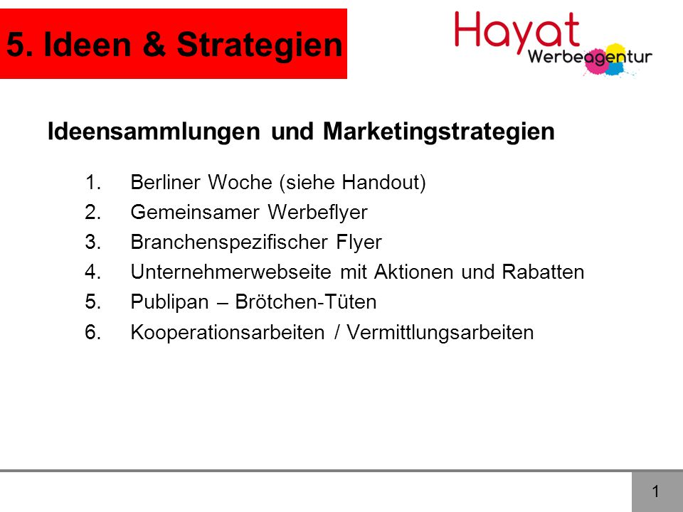 5. Ideen & Strategien Ideensammlungen und Marketingstrategien