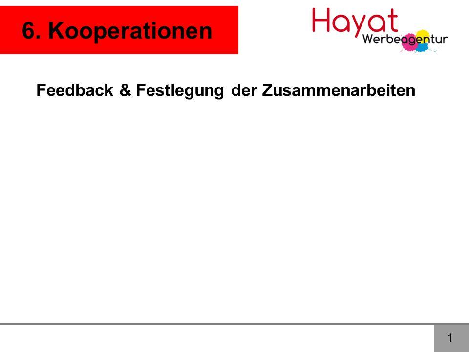 6. Kooperationen Feedback & Festlegung der Zusammenarbeiten 1