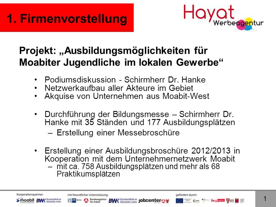 """1. Firmenvorstellung Projekt: """"Ausbildungsmöglichkeiten für Moabiter Jugendliche im lokalen Gewerbe"""