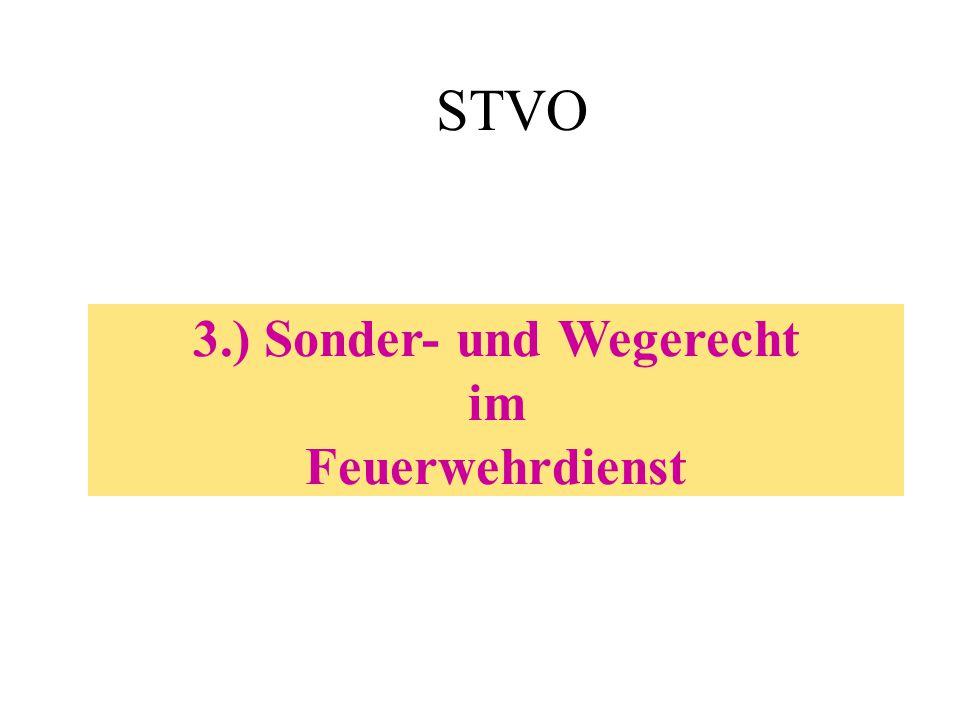 3.) Sonder- und Wegerecht