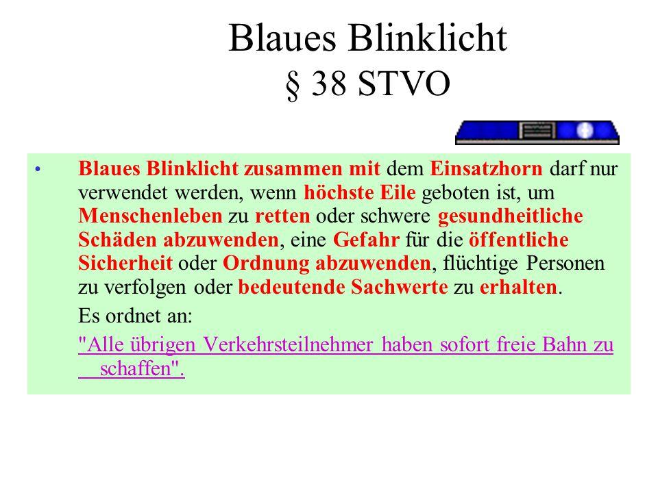 Blaues Blinklicht § 38 STVO